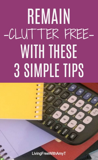 Remain Clutter Free