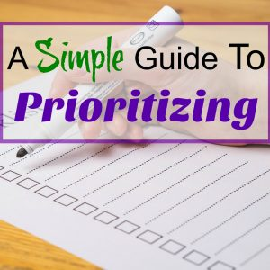 A Simple Guide to Prioritizing