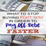 What To Stop Buying To Pay Off Debt And Save Money Faster