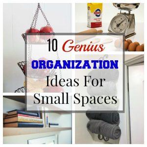 10 Genius Organization Ideas For Small Spaces