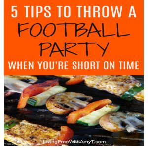 5 Tips To Throw A Last Minute Football Kickoff Party