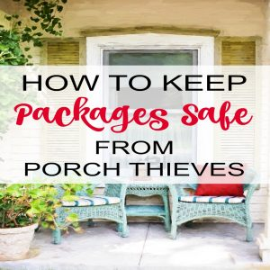 Protect your packages from porch thieves