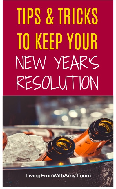 Tips & Tricks to Keep Your New Year's Resolution
