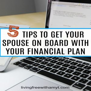 How To Get Your Spouse On Board With Your Financial Plan