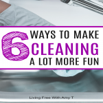 6 Easy Ways To Make Cleaning More Fun And Faster