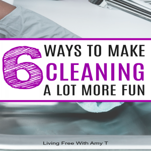 Make Cleaning More Fun And Faster