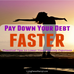 Pay Down Your Debt Quickly – Tips on How to Lower Your Monthly Expenses