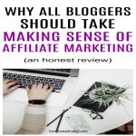 Why All Bloggers Should Take Making Sense of Affiliate Marketing In Order To Earn More Money