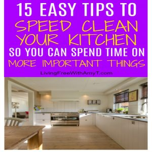 15 Easy Tips To Speed Clean Your Kitchen