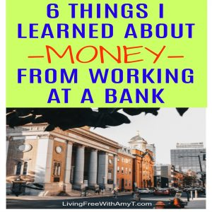 What I Learned About Money From Working At A Bank